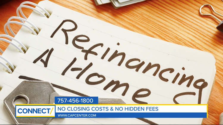 CONNECT with CapCenter: Refinance your home with zero closing costs